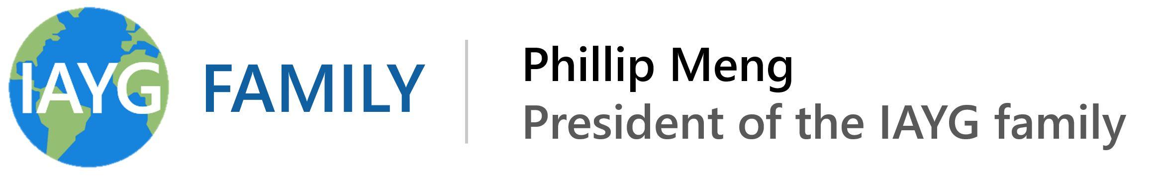Phillip Meng | President of the IAYG Family